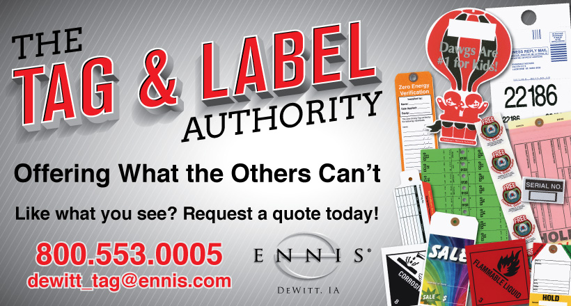 The Tag & Label Authority. Offering What the Others Can't. Like what you see? Request a quote today! 800.553.0005. dewitt_tag@ennis.com